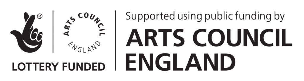 Lottery Funded. Supported using public funding by Arts Council England
